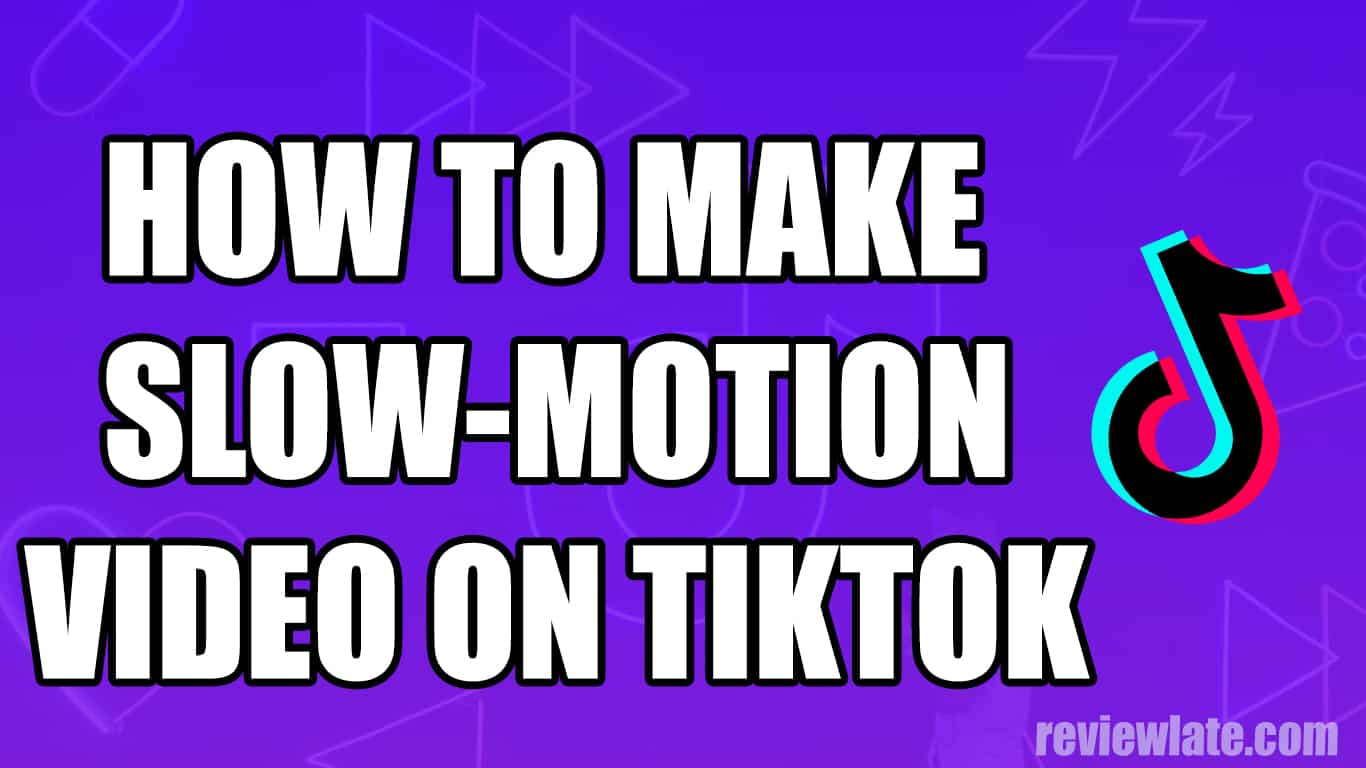 How to make a slow-motion video for TikTok on Android